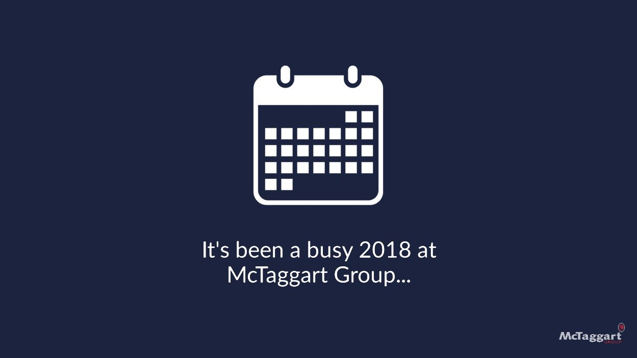 McTaggart Group 2018 Round-Up
