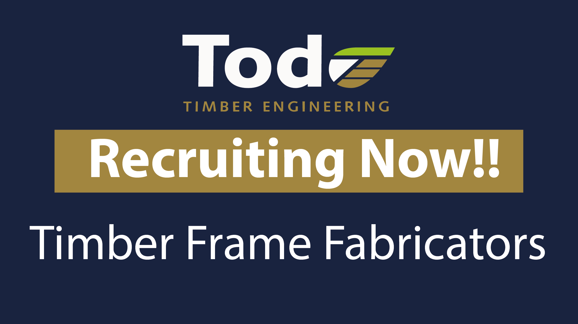 Job Vacancy: Timber Frame Fabricators